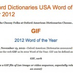 """GIF"" officially crowned America's 2012 Word of the Year"